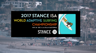 2017 Stance ISA World Adaptive Surfing Championship (Official trailer)